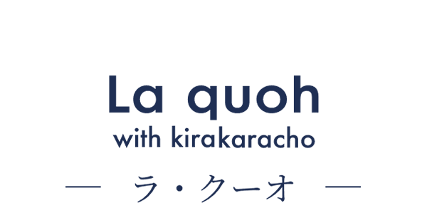 La quoh -ラ・クーオ-